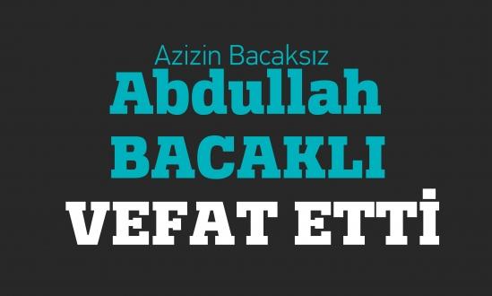 azizin abdullah bacaklı vefat etti<br><span class='mansetaltyazi'>bacaksız abdullah dayı edebiyete intikal etti.</span>